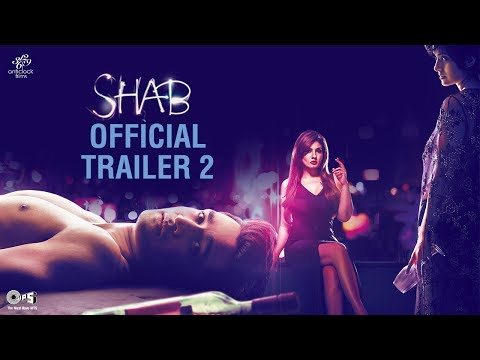 SHAB Official Trailer 2   Ashish Bisht   Arpita Chatterjee   Raveena Tandon   Onir