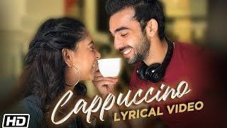 Cappuccino Lyrical Niti Taylor Abhishek Verma R Naaz Latest Punjabi Song 2019