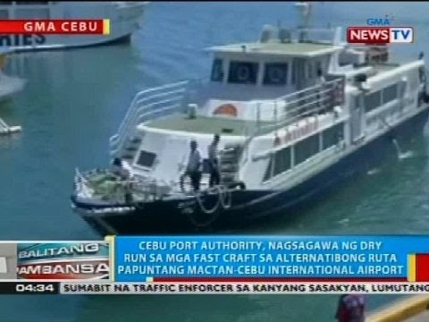 BP: Cebu Port Authority, nagsagawa ng dry run sa mga fast craft