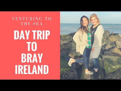 A Day Around Bray, Ireland