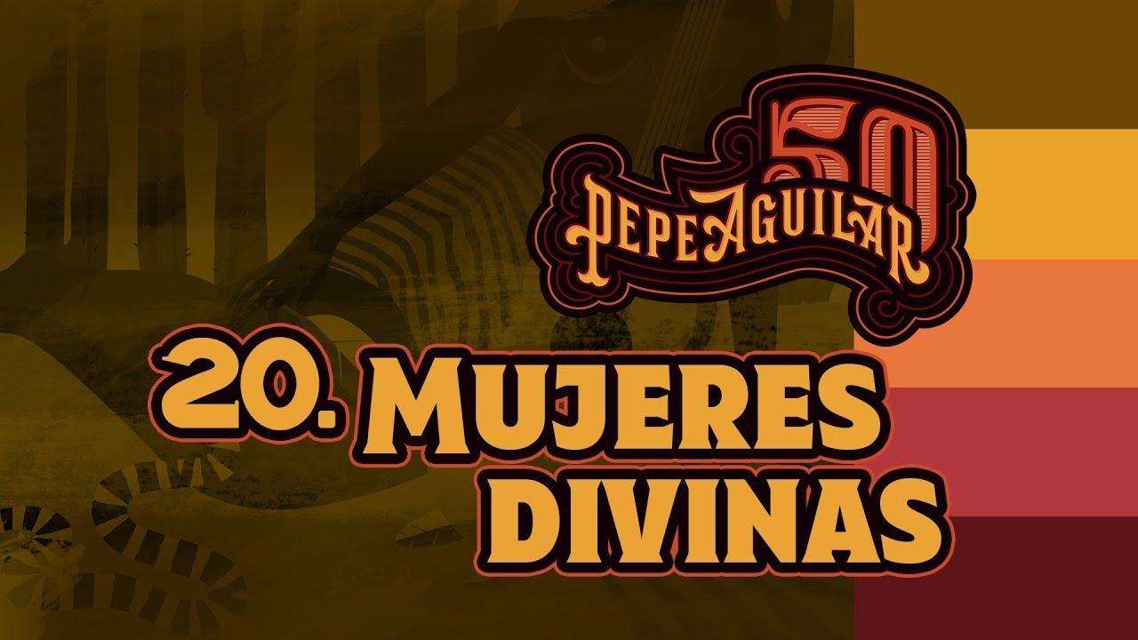 """Pepe Aguilar 50 - Cápsula 20 - """"Mujeres Divinas"""""""