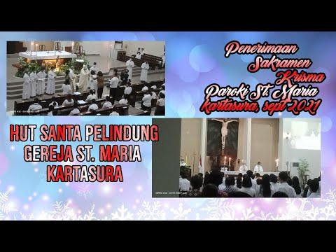 Download penerimaan sakramen krisma paroki st.maria kartasura||september 2021||HUT SANTA PELINDUNG 2021