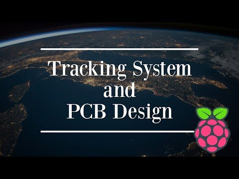 Tracking System and PCB Design | High Altitude Balloon Project | Raspberry Pi 3 B+