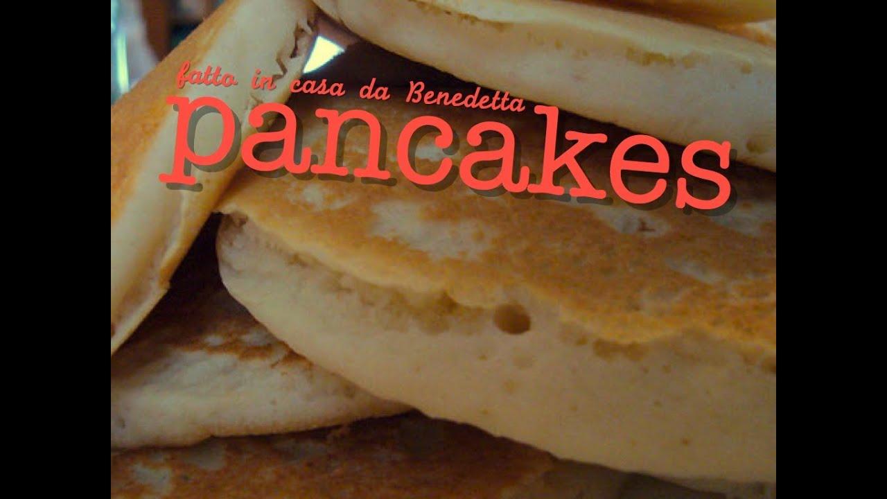 Ricetta Pancake Di Benedetta.Pancakes Fatti In Casa Da Benedetta Youtube