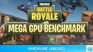 44 GPU Fortnite Benchmark, The Best Graphics Cards for Playing Battle Royale