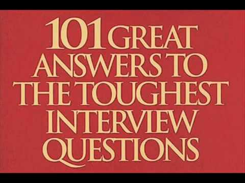 101 Great Answers To The Toughest Interview Questions   { Viewer Ratings   ★★★★★ }