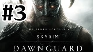 The Elder Scrolls V: Skyrim Dawnguard DLC Walkthrough - Part 3 Vampire Lord Gameplay