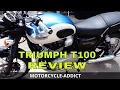 Triumph T100 2017 Review Modern British Classic