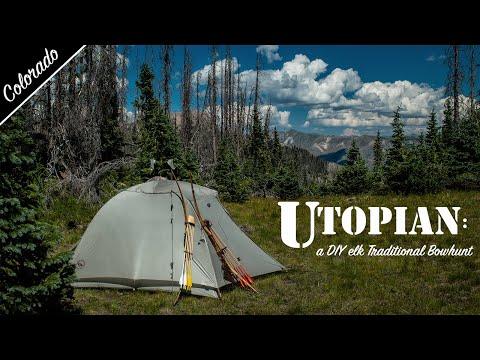 Utopian: A DIY Colorado Elk Traditional Bowhunt