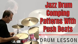 """Jazz Comping with """"Push Beats"""" - Online Jazz Drum Lessons with John X"""