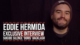 Suicide Silence's Eddie Hermida on 'Doris' Backlash: 'Give Me Everything You've Got'
