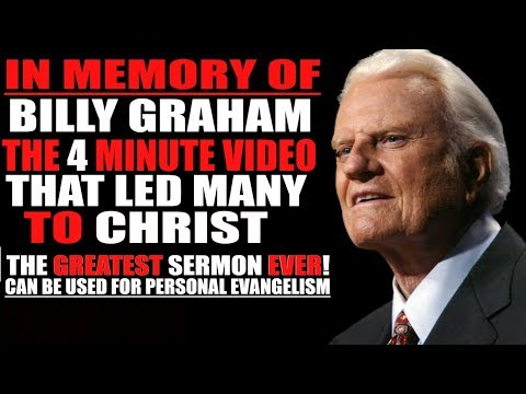 Billy Graham Greatest Sermon Ever Preached in 4 minutes (Best of Billy Graham Tribute Sermons)