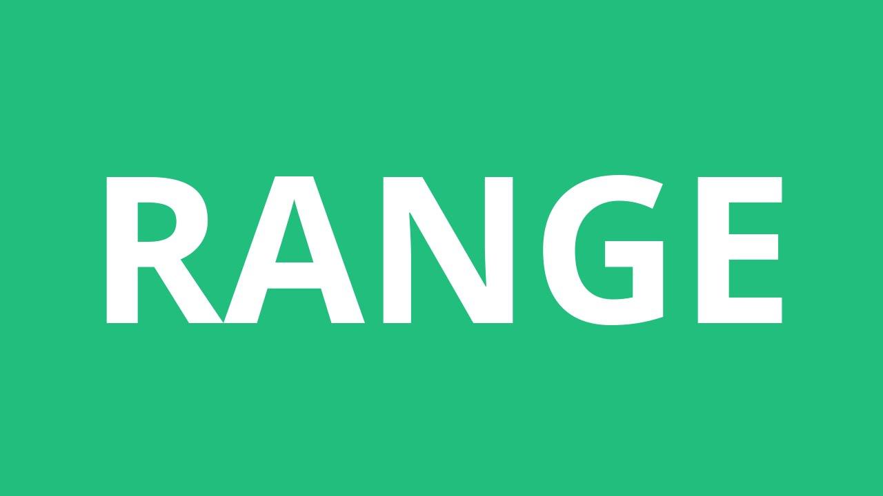 How To Pronounce Range - Pronunciation Academy