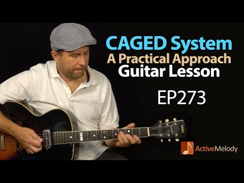 How to actually USE the CAGED system on guitar. A practical guide to CAGED - Guitar Lesson EP272