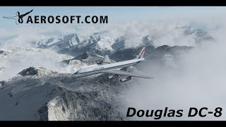Aerosoft Douglas DC-8 Official Video