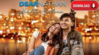 CARA DOWNLOAD FILM DEAR NATHAN 2 HELLO SALMA 2018