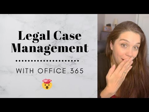 OFFICE 365 FOR LEGAL CASE MANAGEMENT: How to Use Office 365 for Your Firm