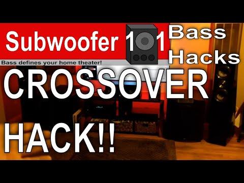 Bass Hacks: The Crossover Hack (Subwoofer Optimization Series)