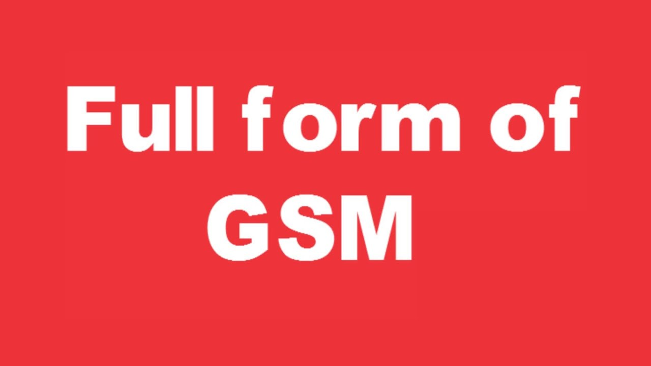 Full form of GSM - YouTube