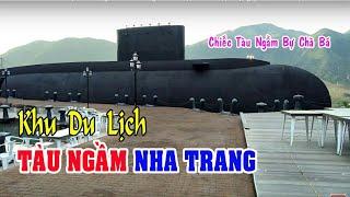 Khám Phá Khu Du Lịch Tàu Ngầm Nha Trang Chuẩn Bị Đi Vào Hoạt Động (2/1/2019 AL)