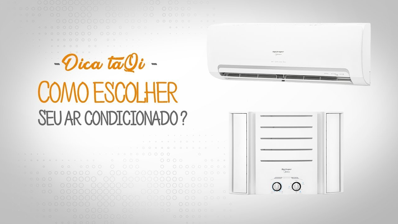 5067e023d Dica taQi - Saiba como escolher o ar condicionado ideal - YouTube