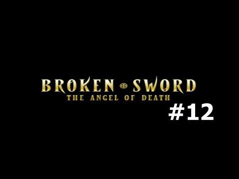Broken Sword 4: The Angel of Death #12 - Prison Break |