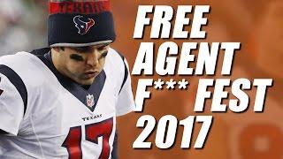 NFL Free Agency F**k Fest 2017