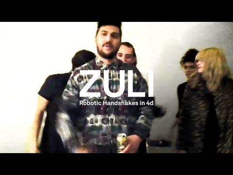 ZULI – Robotic Handshakes in 4d (UIQ0002)