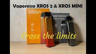 Vaporesso XROS Mini P๐d Kit & XROS 2 Pod Kit review | Ideal on-the-go vape | Perfect for new vapers