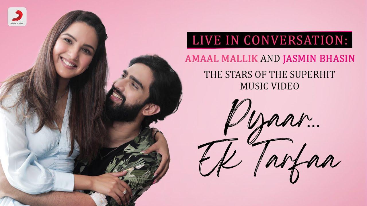Meet The Stars of Pyaar Ek Tarfaa – Amaal Mallik and Jasmin Bhasin   Youtube Live   Shreya   Manoj