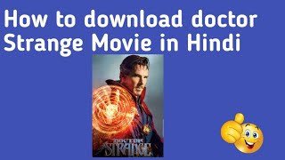Doctor strange movie in Hindi full HD /How to download movie by JU Tech