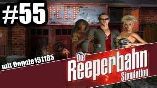 Let's Play Die Reeperbahn Simulation (Die Erben von St. Pauli) #55 - VIP-Award [GER/Full HD]
