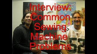 Sewing Machine Repair Interview-  Common Problems W/ Stitches, Threading, Tension And Bobbins Part 1