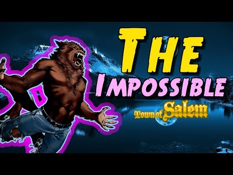 THE IMPOSSIBLE | Town of Salem Ranked Werewolf Game