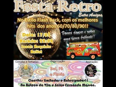 Festa Retrô Dos Anos 60 70 80 90 Em Nova Xavantina Youtube