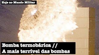 Bomba termobárica, a mais terrível das bombas