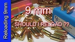 9 mm SHOULD I RELOAD ???