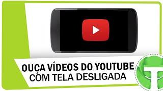 Video Como ouvir músicas do Youtube com a tela desligada download MP3, 3GP, MP4, WEBM, AVI, FLV Agustus 2018