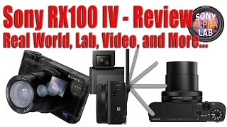 Sony RX100 IV Review - Real World, Lab, Video, and More...