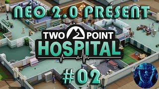 Two Point Hospital #02 - Gamplay FR - Néo 2.0