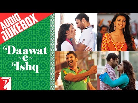 Daawat-e-Ishq Full Songs Audio Jukebox | Sajid - Wajid | Aditya Roy Kapur | Parineeti Chopra