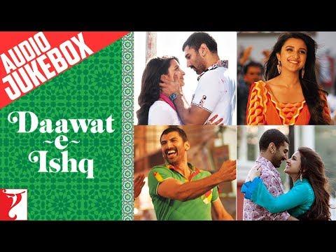 Daawat-e-Ishq Full Songs Audio Jukebox | Sajid -...