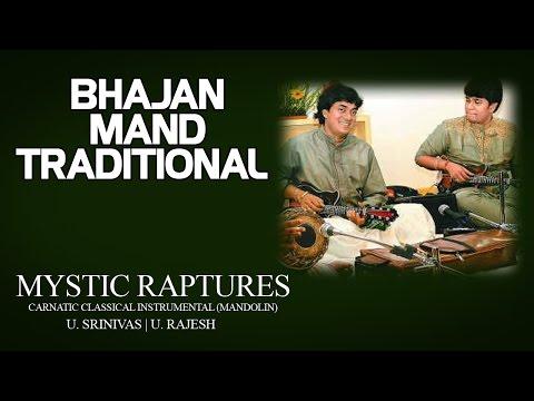 Bhajan Mand Traditional - U. Srinivas | U. Rajesh (Album: Mystic Raptures)