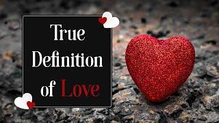 True Definition of Love