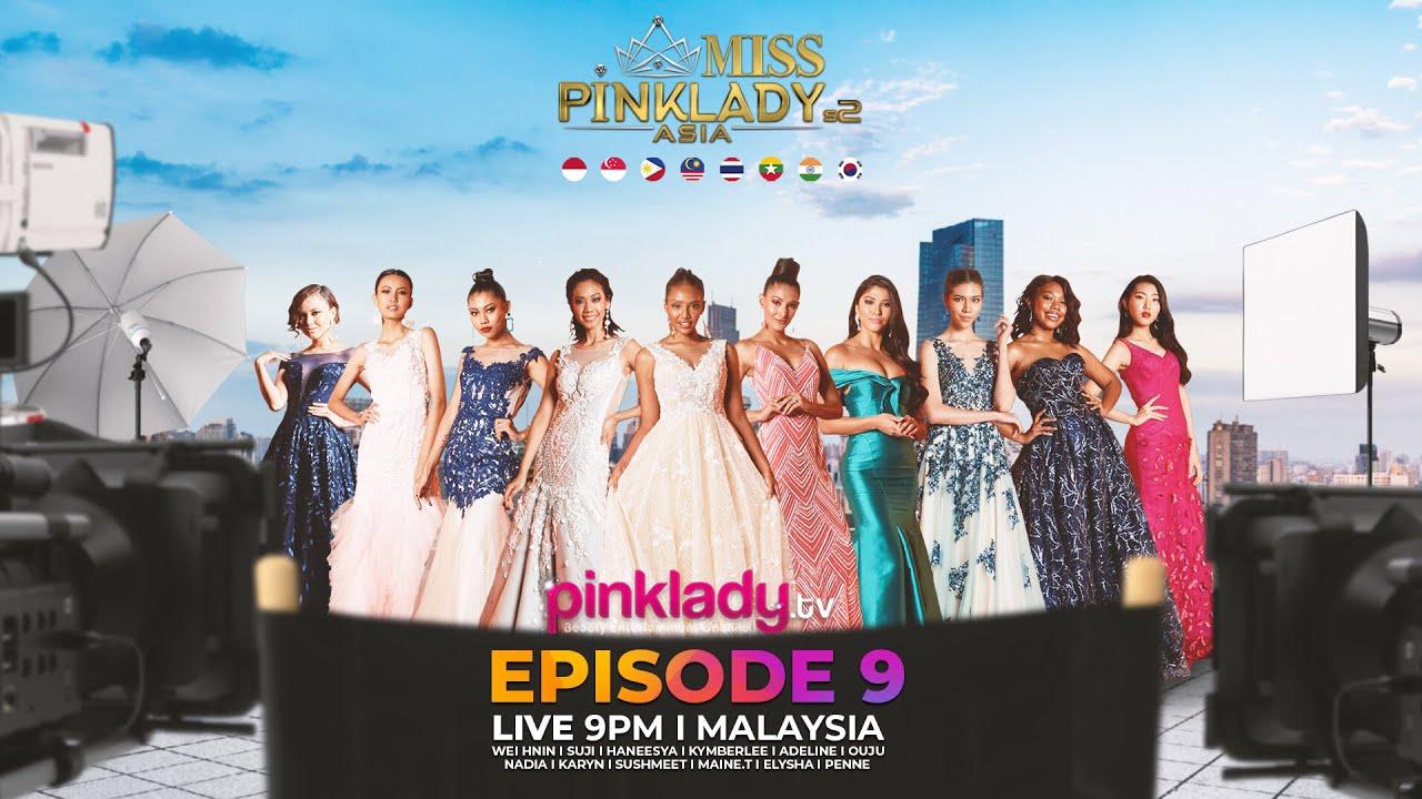 #MPLAS2 Miss Pinklady Asia Season 2 - Eps 09