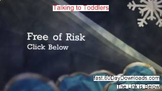 Talking to Toddlers Review 2014 - LEGIT REVIEWS