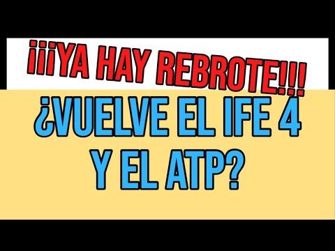 MI anses: VUELVE EL IFE 4 y ATP CUANDO Y que hay que hacer?