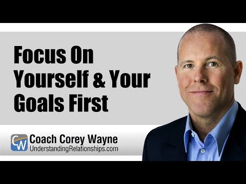 Focus On Yourself & Your Goals First