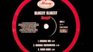 Danger - Blahzay Blahzay