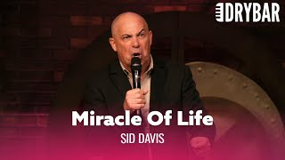 The Miracle Of Life. Sid Davis